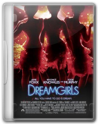 Capa do Filme Dreamgirls Em Busca de um Sonho