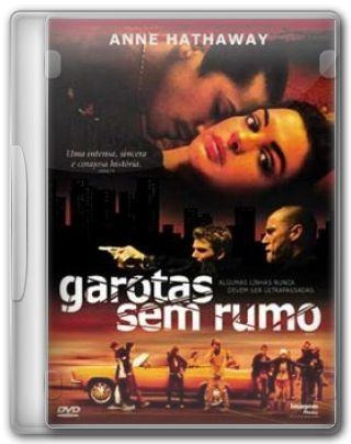 Capa do Filme Garotas sem Rumo
