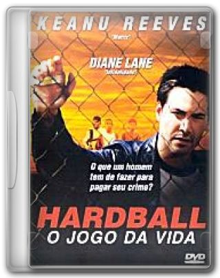 Capa do Filme Hardball O Jogo da Vida
