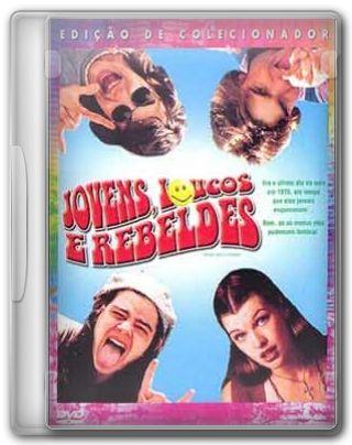 Capa do Filme Jovens, Loucos e Rebeldes