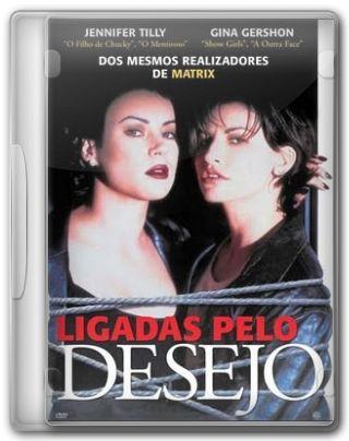 Capa do Filme Ligadas Pelo Desejo