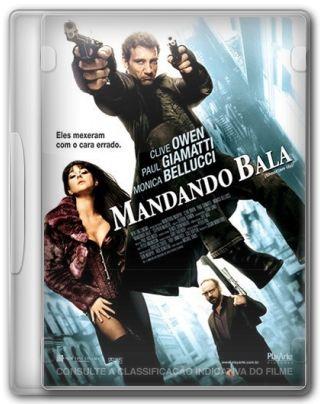 Capa do Filme Mandando Bala