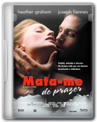 Capa do Filme Mata-me de Prazer