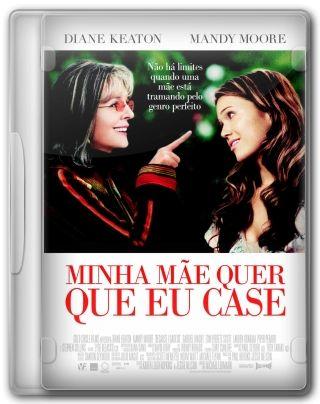 Capa do Filme Minha Mãe Quer Que Eu Case
