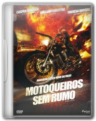 Capa do Filme Motoqueiros Sem Rumo