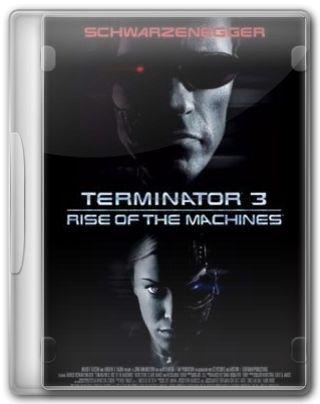 Capa do Filme O Exterminador do Futuro 3 A Rebelião das Máquinas
