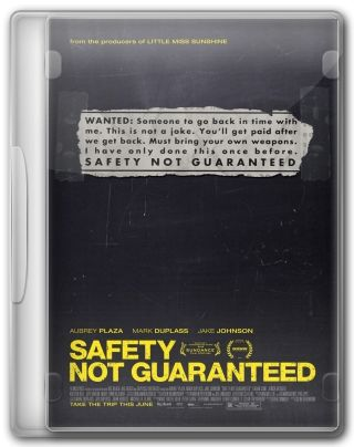 Capa do Filme Safety Not Guaranteed