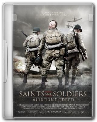 Capa do Filme Saints and Soldiers: Airborne Creed