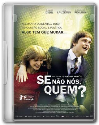 Capa do Filme Se Não Nós, Quem?