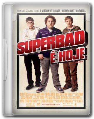 Capa do Filme Superbad É Hoje