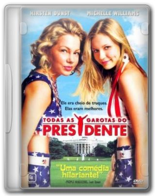 Capa do Filme Todas as Garotas do Presidente