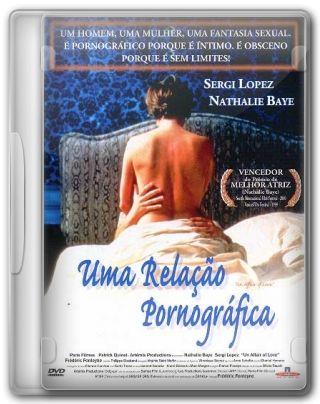 Capa do Filme Uma Relação Pornográfica