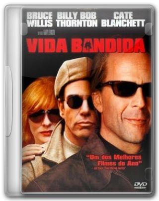 Capa do Filme Vida Bandida