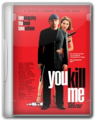 Capa do Filme You Kill Me